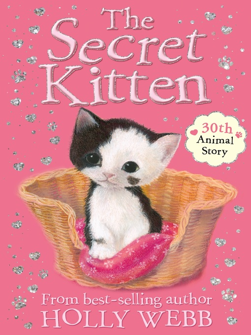 Title details for The Secret Kitten by Holly Webb - Available