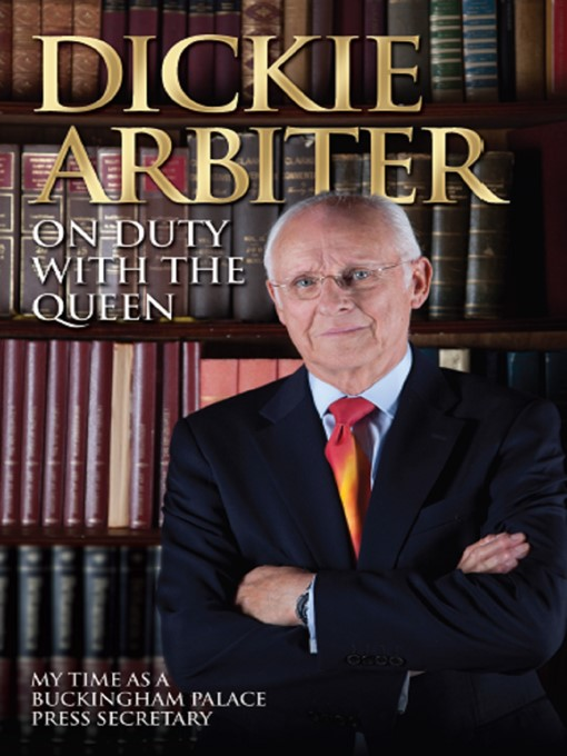 Title details for On Duty With the Queen by Dickie Arbiter - Wait list