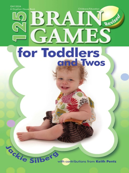 Title details for 125 Brain Games for Toddlers and Twos by Jackie Silberg - Available