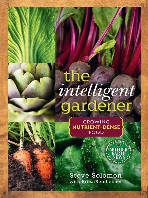 Title details for The Intelligent Gardener by Steve Solomon - Wait list