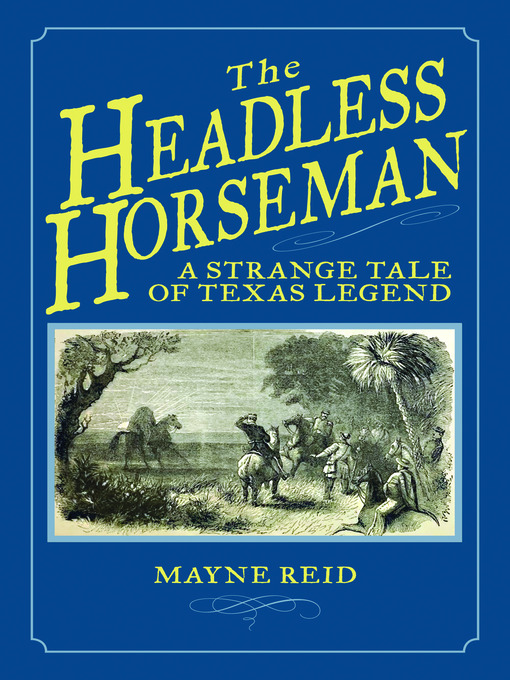 Title details for The Headless Horseman by Mayne Reid - Wait list