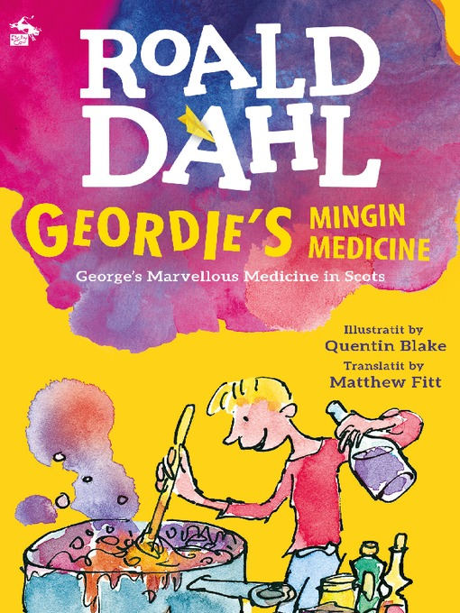 Title details for Geordie's Mingin Medicine by Roald Dahl - Available
