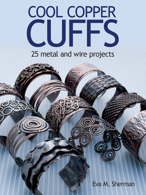 Title details for Cool Copper Cuffs by Eva M. Sherman - Wait list