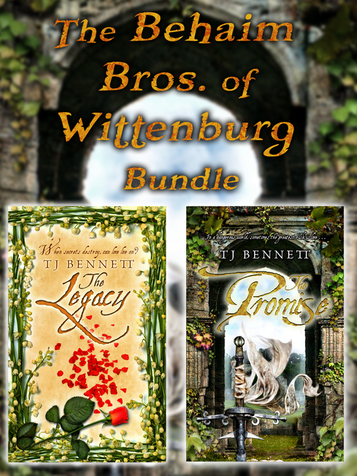 Title details for The Behaim Bros. of Wittenburg Bundle by TJ Bennett - Available