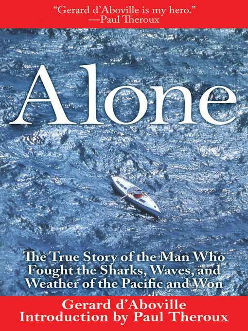 Title details for Alone by Gerard d'Aboville - Available