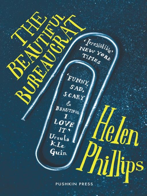 Upplýsingar um The Beautiful Bureaucrat eftir Helen Phillips - Til útláns