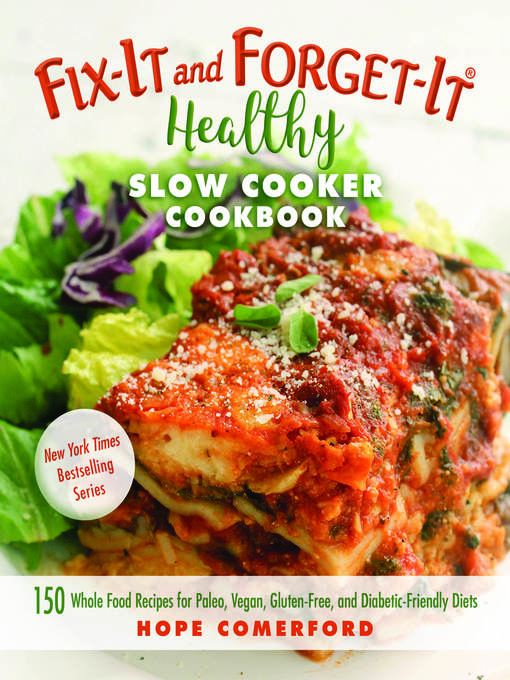 Title details for Fix-It and Forget-It Healthy Slow Cooker Cookbook by Hope Comerford - Wait list
