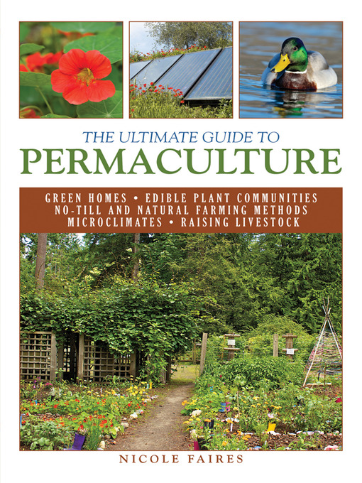 Title details for The Ultimate Guide to Permaculture by Nicole Faires - Available