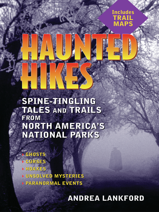 Title details for Haunted Hikes by Andrea Lankford - Wait list