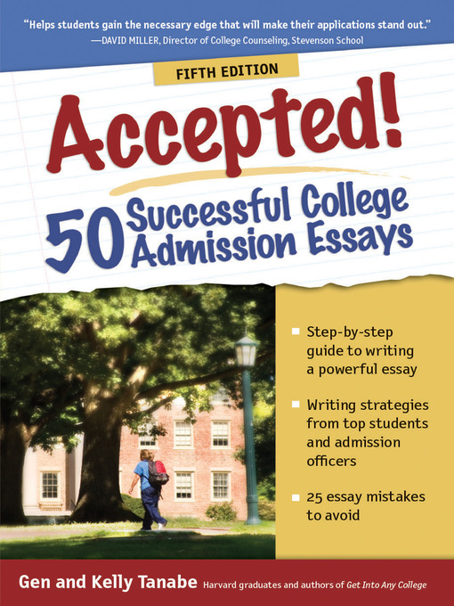 50 successful college admission essays Students will prepare powerful and successful admission essays with the tools provided in this invaluable, newly-updated resource for the college-bound examples of.