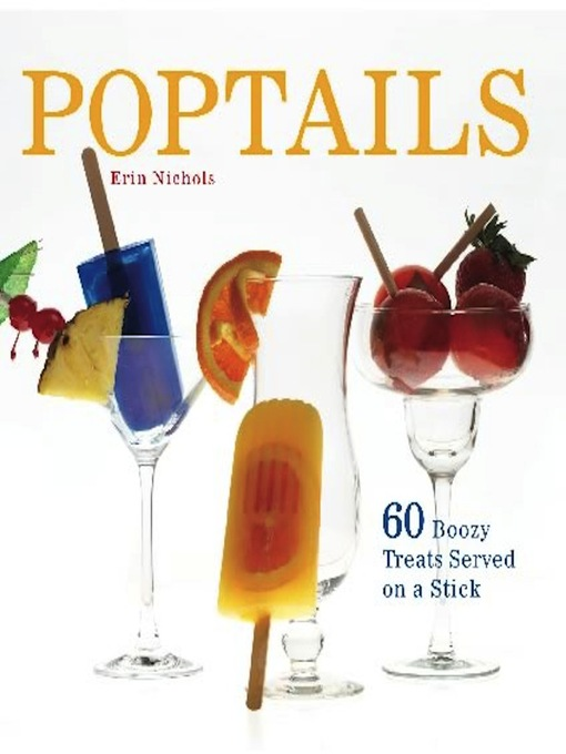 Title details for Poptails by Erin Nichols - Available