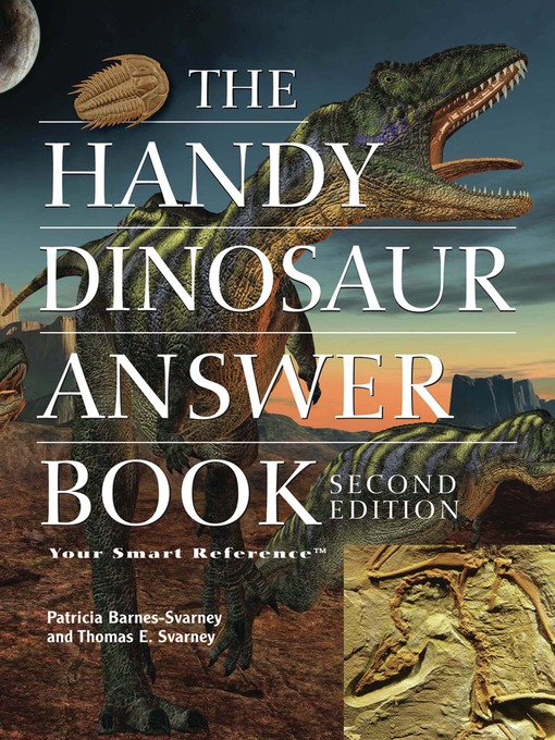 Title details for The Handy Dinosaur Answer Book by Patricia Barnes-Svarney - Wait list