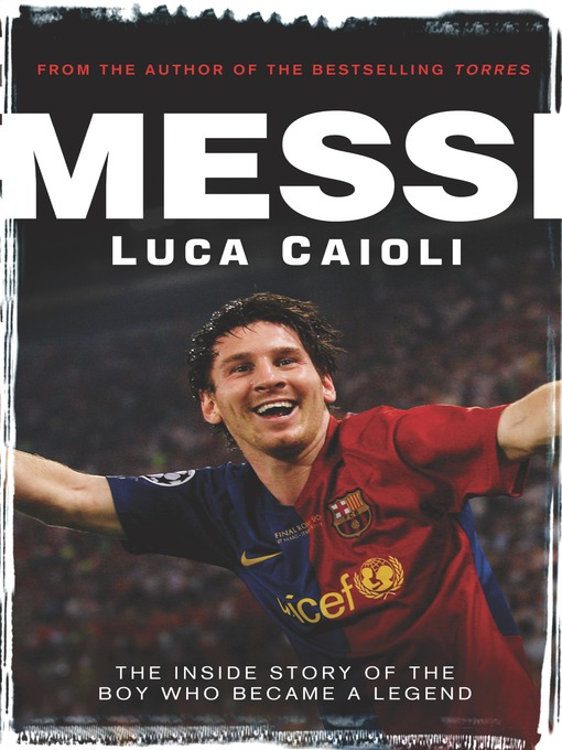 Title details for Messi by Luca Caioli - Available