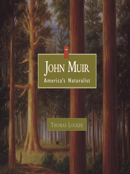 Title details for John Muir by Thomas Locker - Wait list