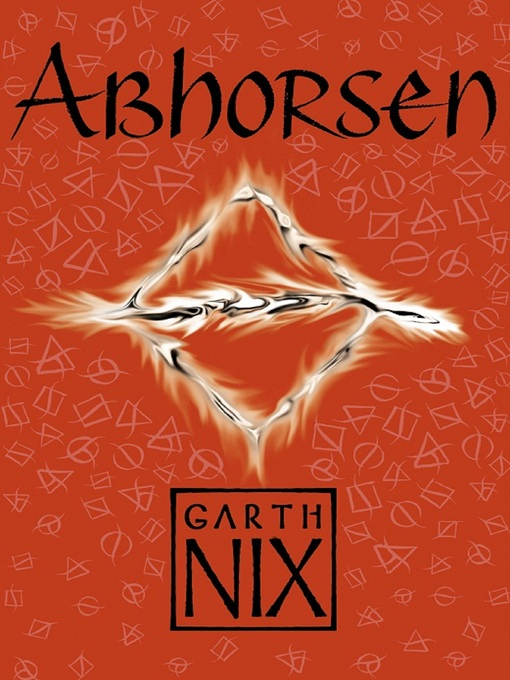 Title details for Abhorsen by Garth Nix - Available