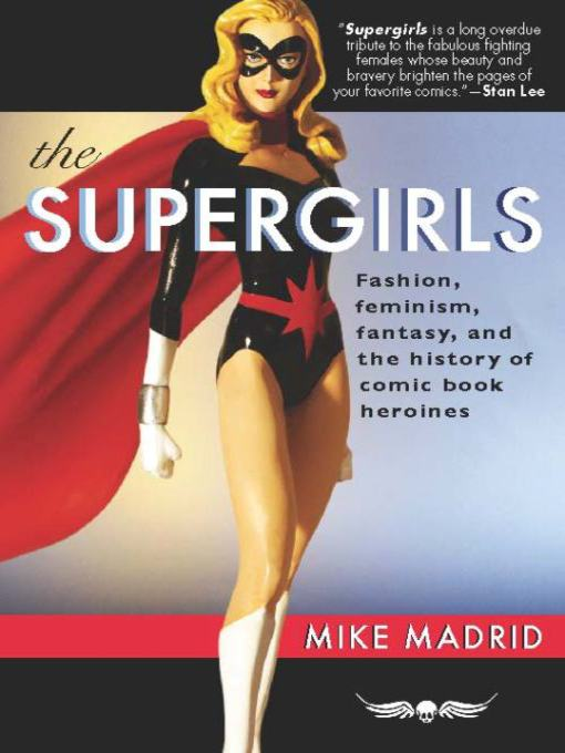 Title details for The Supergirls by Mike Madrid - Available