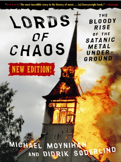 Title details for Lords of Chaos by Michael Moynihan - Available