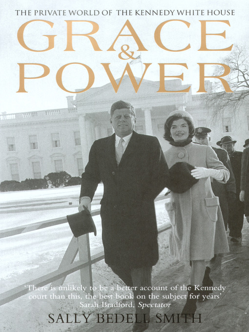 Title details for Grace and Power by Sally Bedell Smith - Available