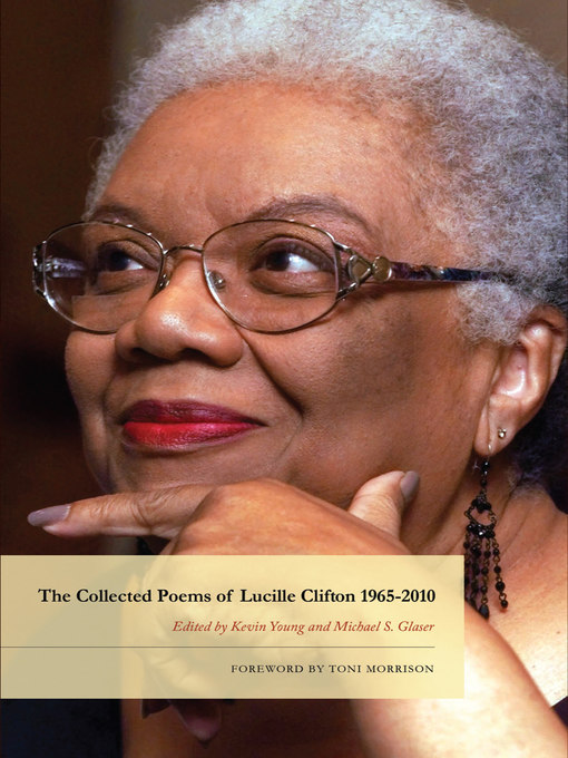 Title details for The Collected Poems of Lucille Clifton 1965-2010 by Lucille Clifton - Available