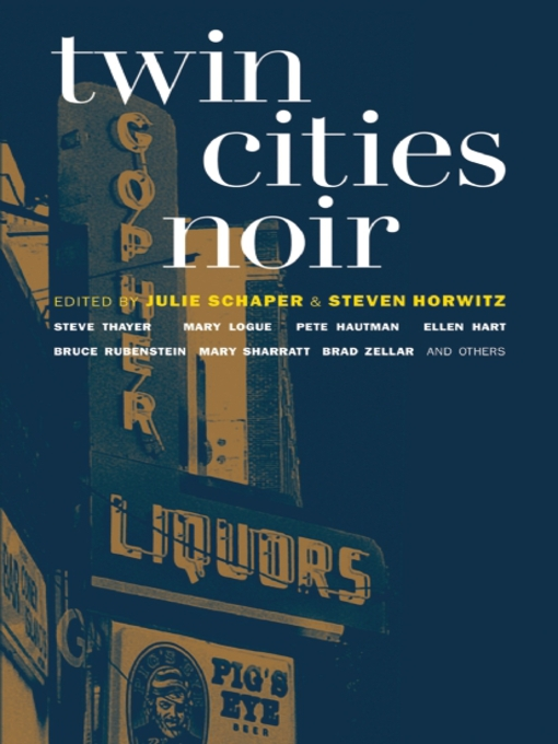 Title details for Twin Cities Noir by Julie Schaper - Available