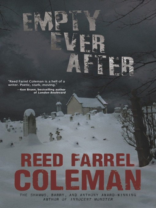 Title details for Empty Ever After by Reed Farrel Coleman - Available