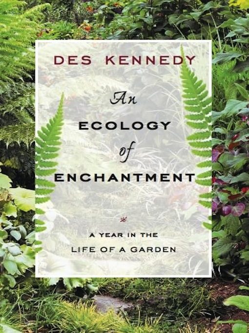 Title details for An Ecology of Enchantment by Des Kennedy - Available
