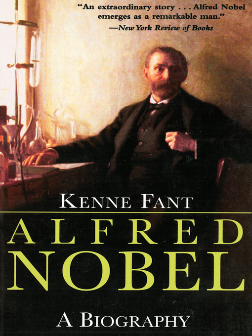 a biography and life work of alfred nobel a swedish inventor and industrialist