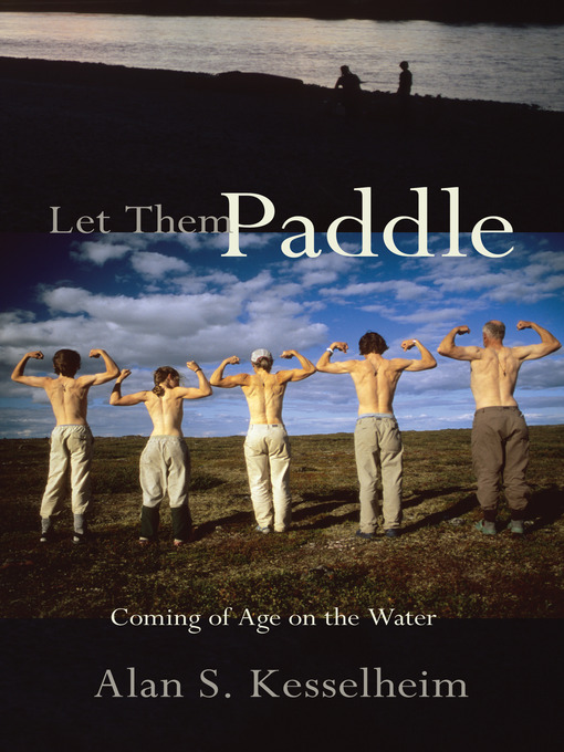 Title details for Let Them Paddle by Alan S. Kesselheim - Available