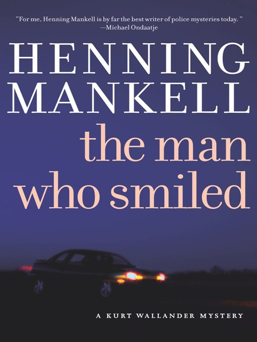 Title details for The Man Who Smiled by Henning Mankell - Available