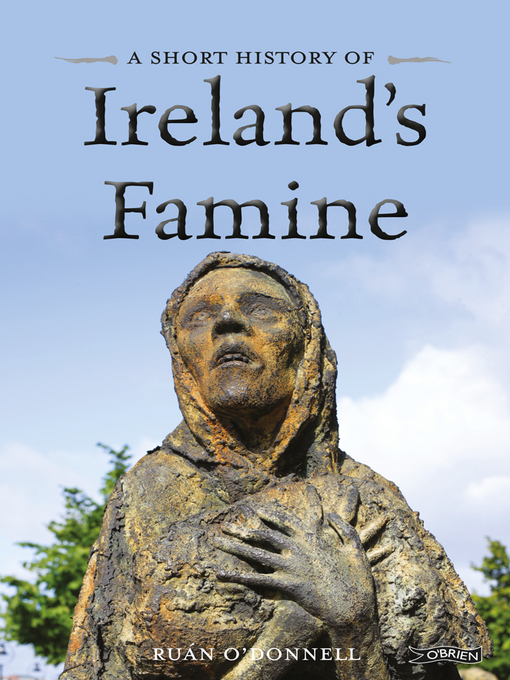Title details for A Short History of Ireland's Famine by Ruán O'Donnell - Available