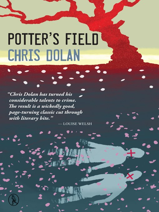 Title details for Potter's Field by Chris Dolan - Available