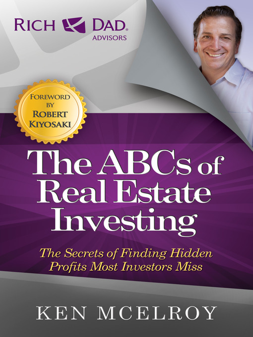 The ABCs of Real Estate Investing The Secrets of Finding Hidden Profits Most Investors Miss