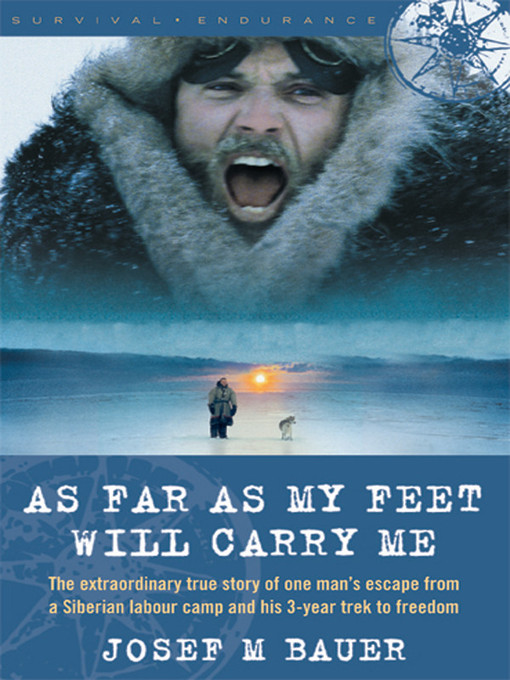 Title details for As Far as My Feet Will Carry Me by Josef M. Bauer - Wait list
