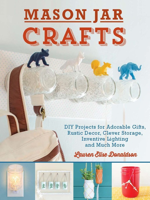 Title details for Mason Jar Crafts by Lauren Elise  Donaldson - Wait list