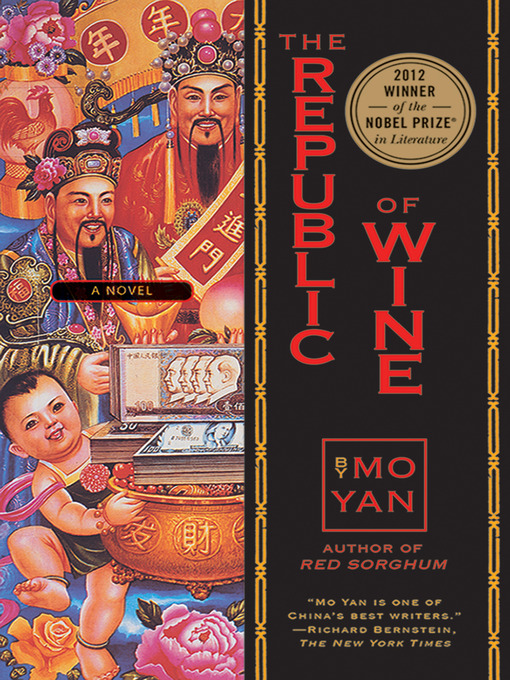 Title details for The Republic of Wine by Mo Yan - Available