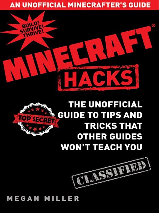 Title details for Minecraft Hacks by Megan Miller - Wait list