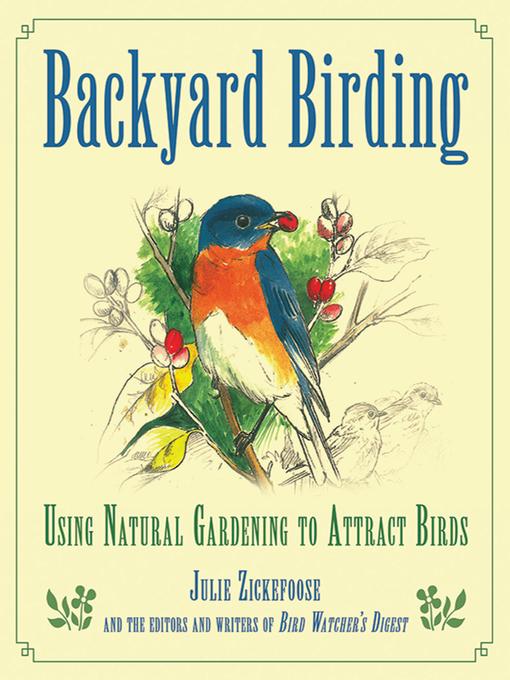 Title details for Backyard Birding by Julie Zickefoose - Wait list