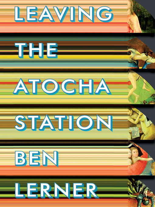 Title details for Leaving the Atocha Station by Ben Lerner - Wait list