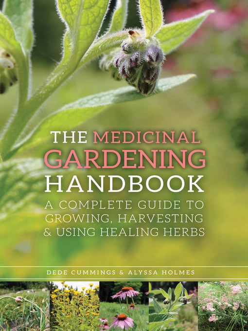 Title details for The Medicinal Gardening Handbook by Dede Cummings - Wait list