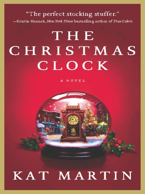 Title details for The Christmas Clock by Kat Martin - Available