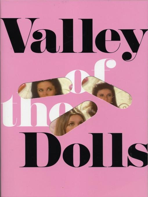 Title details for Valley of the Dolls by Jacqueline Susann - Wait list