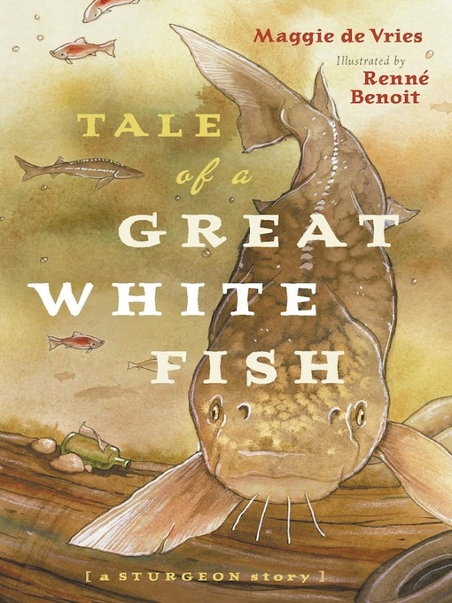 Title details for Tale of a Great White Fish by Maggie De Vries - Available
