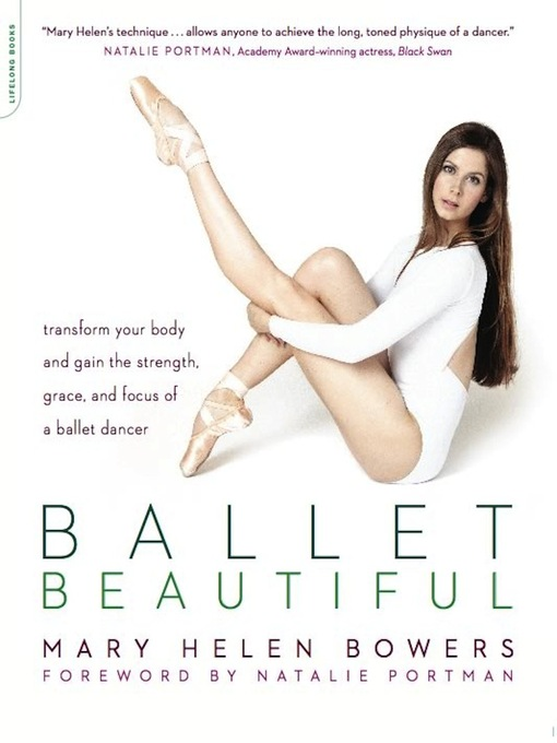 Title details for Ballet Beautiful by Mary Helen Bowers - Available