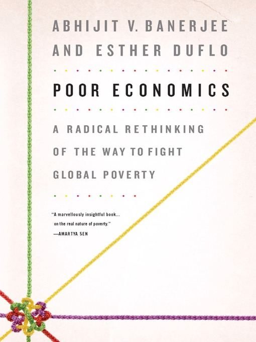 Title details for Poor Economics by Abhijit Banerjee - Available