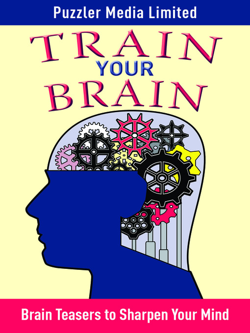Title details for Train Your Brain by Puzzler Media Limited - Wait list