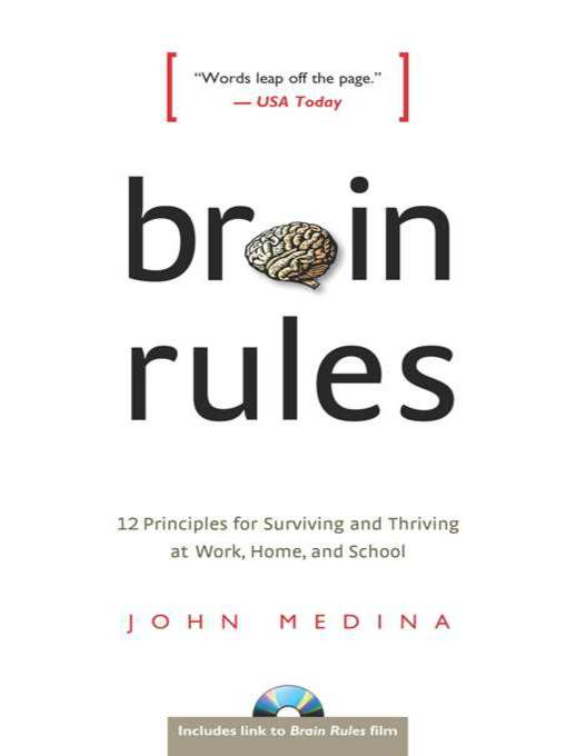 Title details for Brain Rules by John Medina - Available