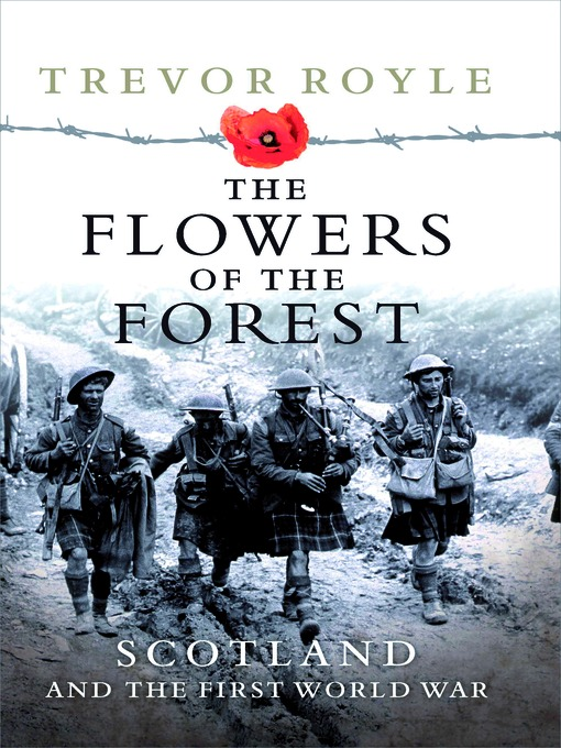 Title details for The Flowers of the Forest by Trevor Royle - Available