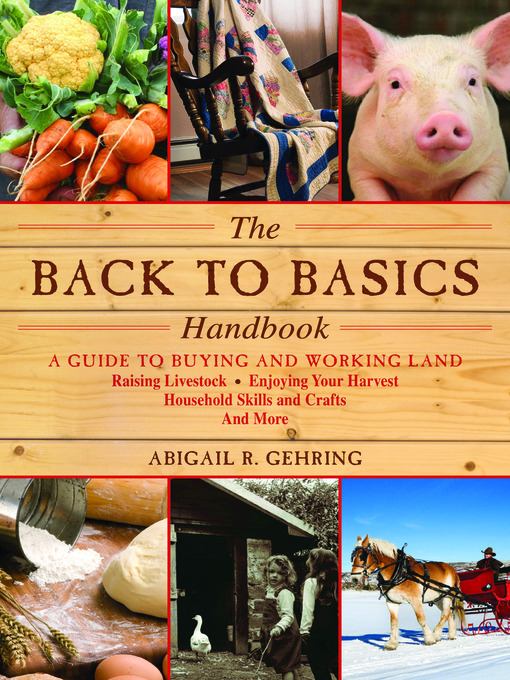 Title details for The Back to Basics Handbook by Abigail R. Gehring - Available