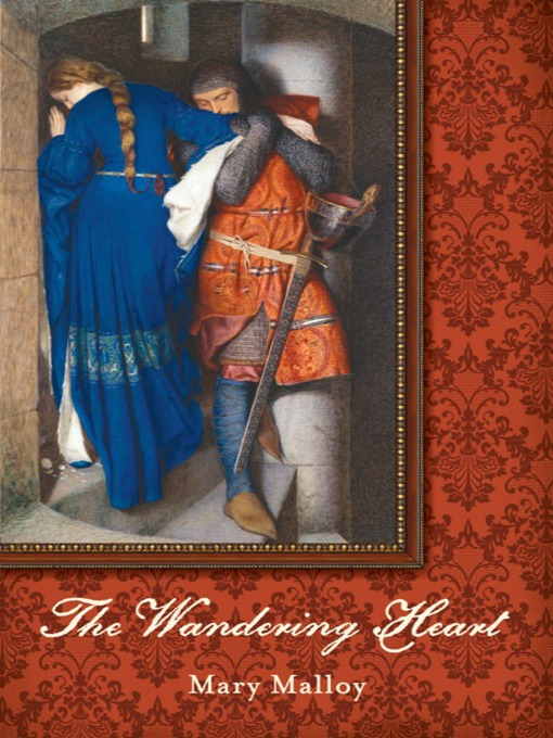 Title details for The Wandering Heart by Mary Malloy - Wait list