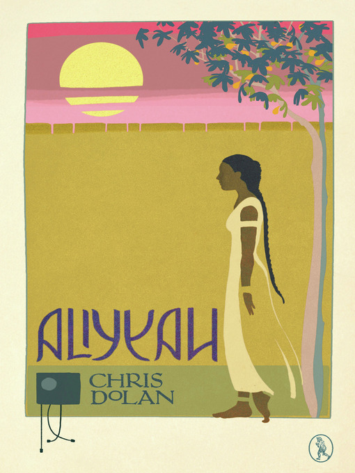 Title details for Aliyyah by Chris Dolan - Available